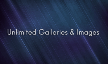 Unlimited Galleries & Images